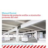 Manual Promat pentru sisteme de protecție antifoc a structurilor portante din oțel